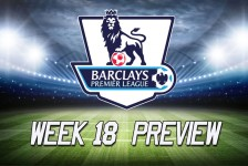 Week 18 Premier League Preview