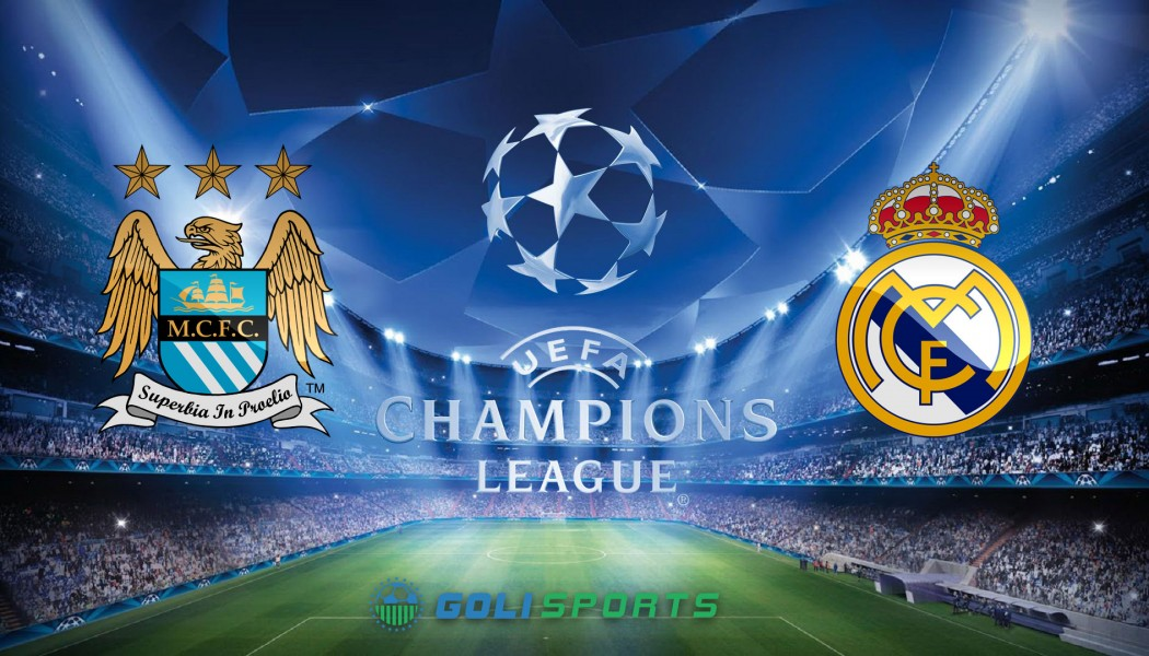 Champions League: Man City VS Real Madrid