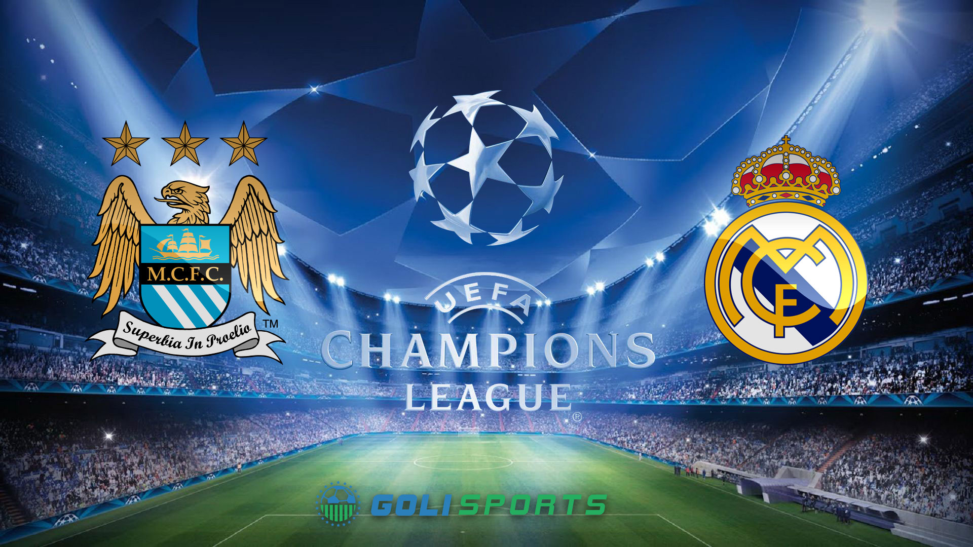 Champions League Man City VS Real Madrid Goli Sports