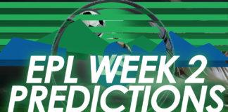 EPL week 2 predictions